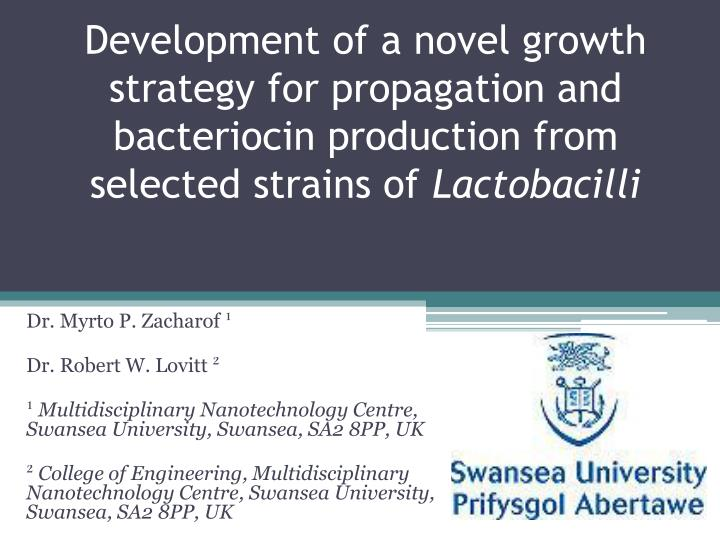 Development of a novel growth strategy for propagation and