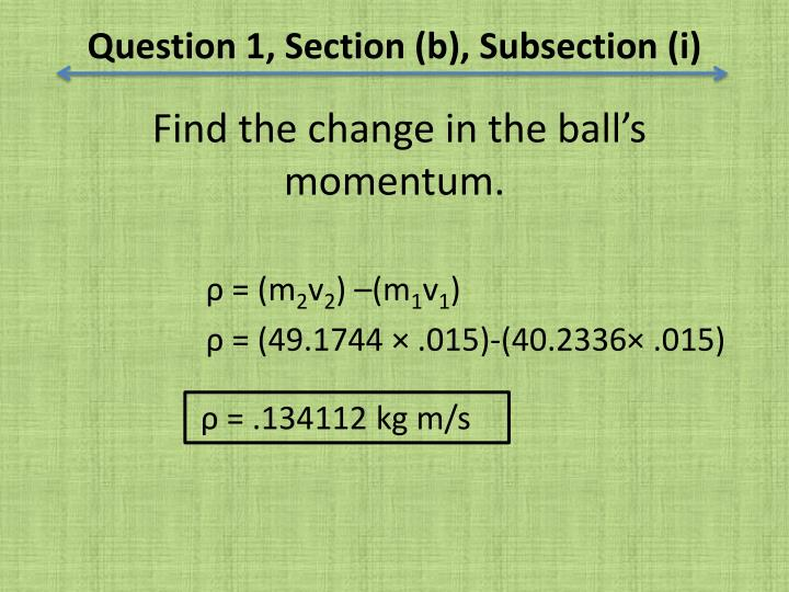 Question 1, Section (b), Subsection (