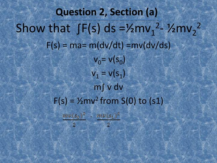 Question 2, Section (a)