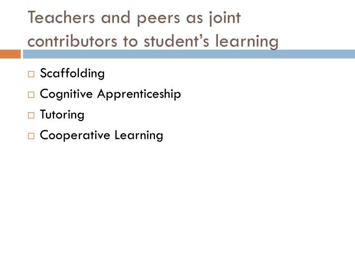 Teachers and peers as joint contributors to student's learning