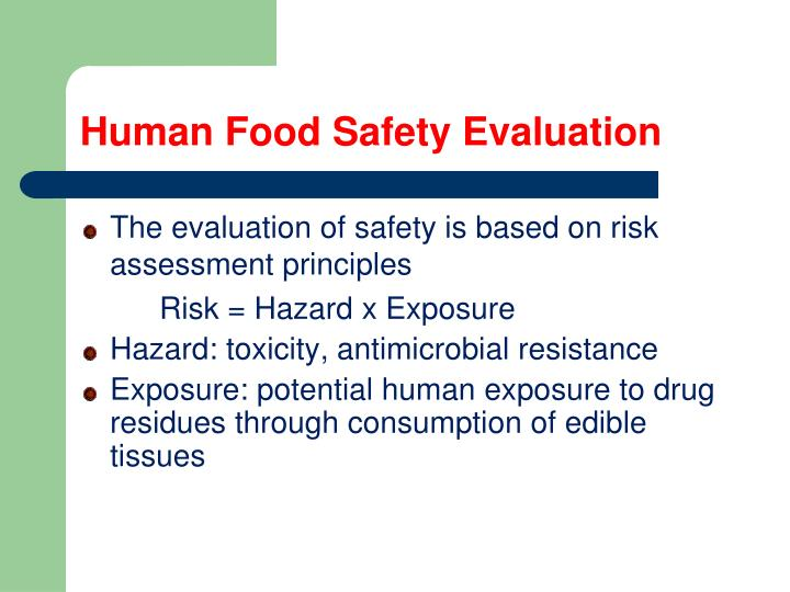 Human food safety evaluation1