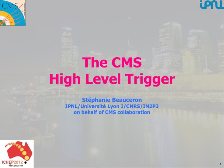 The cms high level trigger