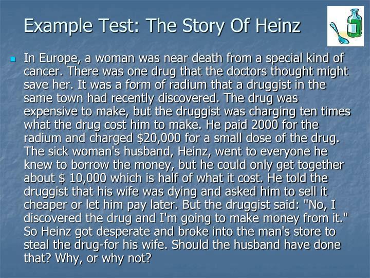 heinz steals the drug