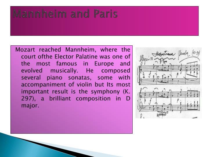 Mannheim and Paris