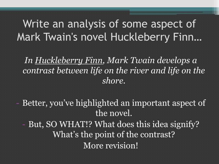 an analysis of mark twains novel huckleberry finn