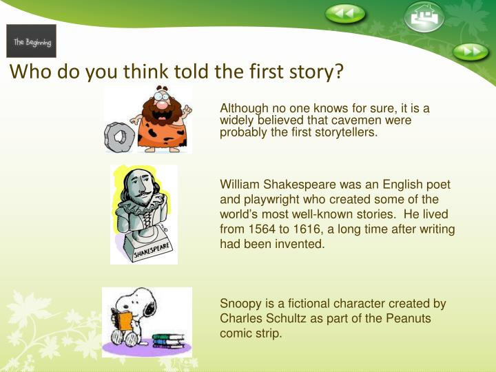 Who do you think told the first story