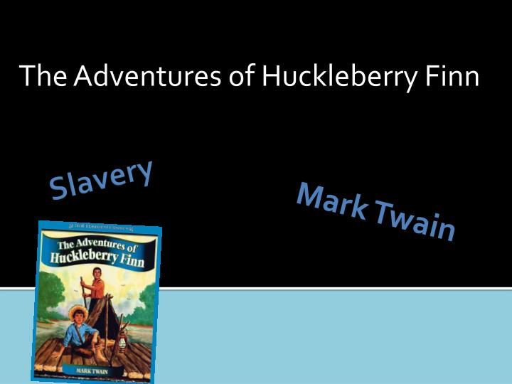 essay on huck finns racism Racism in huck finn ever since it was written, mark twain's huckleberry finn has been a novel that many people have found disturbing although some argue that the novel is.