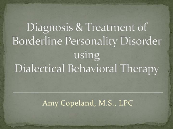 a therapeutic approach to borderline personality disorder