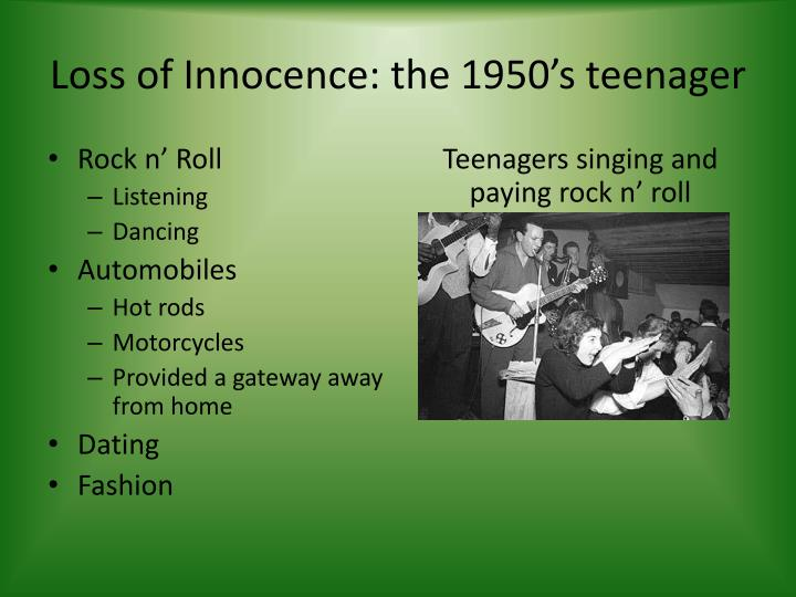 Loss of Innocence: the 1950's teenager