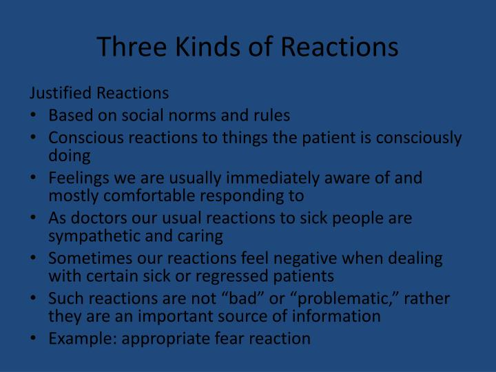 Three Kinds of Reactions