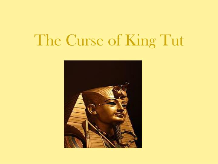 the curse of king tut n.