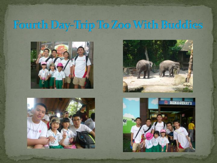 Fourth Day-Trip To Zoo With Buddies