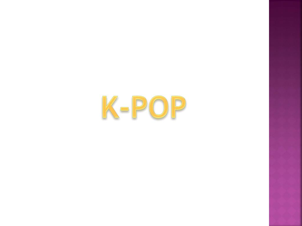 Ppt K Pop Powerpoint Presentation Id 2183399