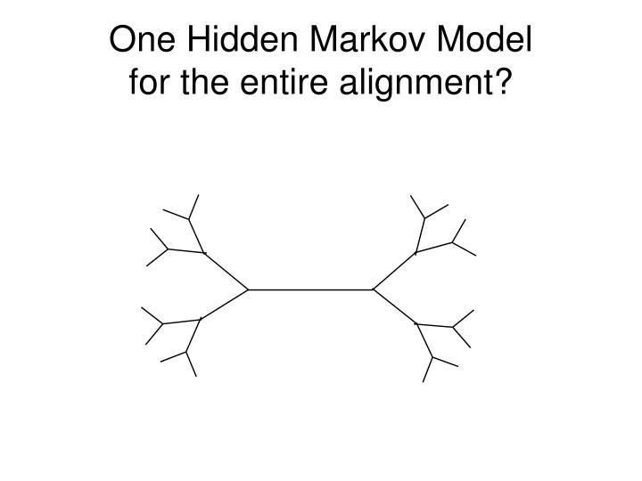 One Hidden Markov Model