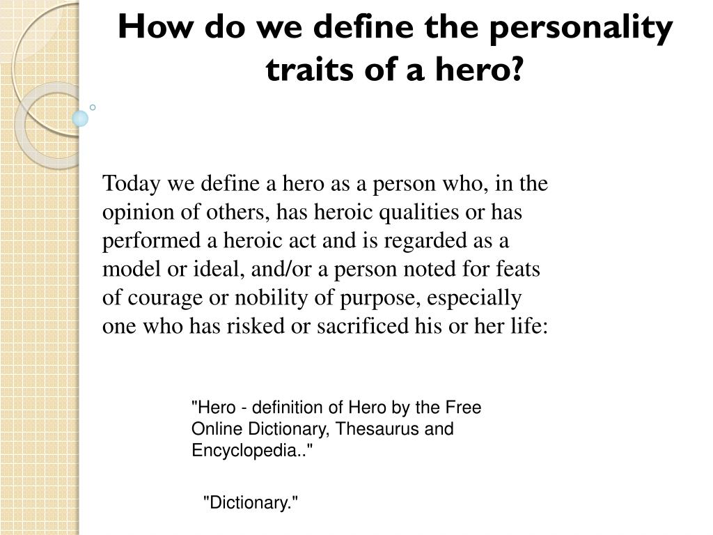 ppt - how do we define the personality traits of a hero? powerpoint