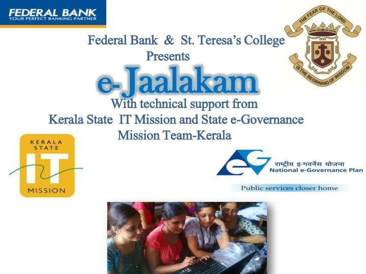 Federal Bank  &  St. Teresa's College