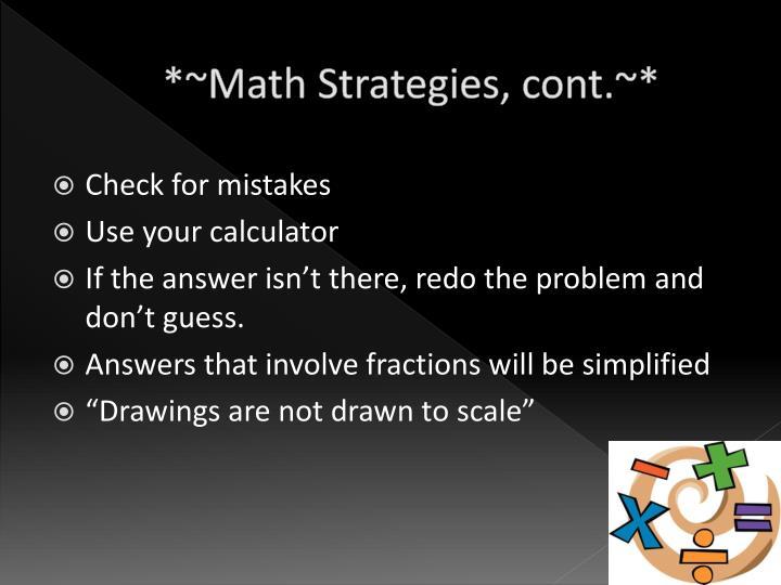 *~Math Strategies, cont.~*