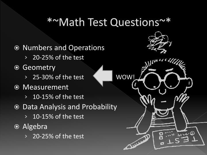 *~Math Test Questions~*