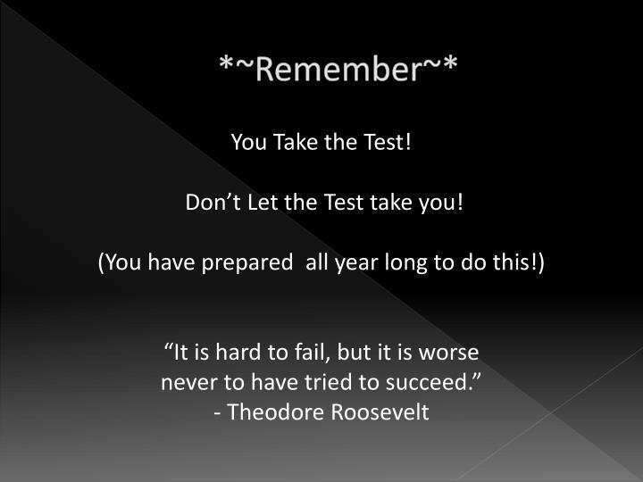*~Remember~*