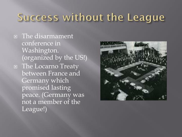 Success without the League
