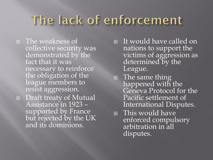 The lack of enforcement