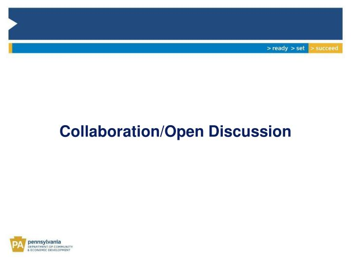 Collaboration/Open Discussion
