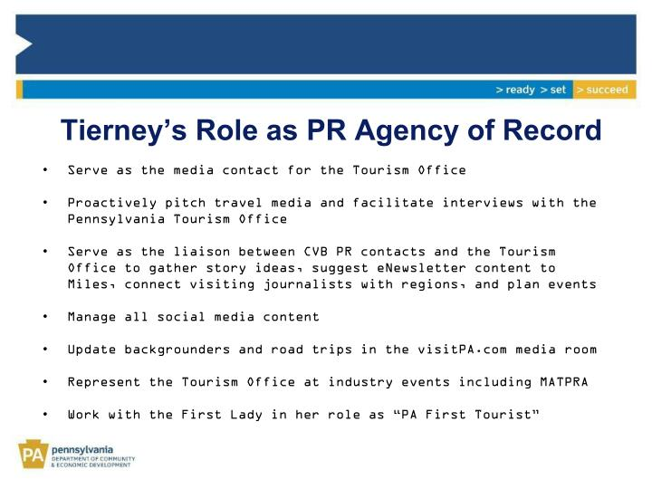 Tierney's Role as PR Agency of Record