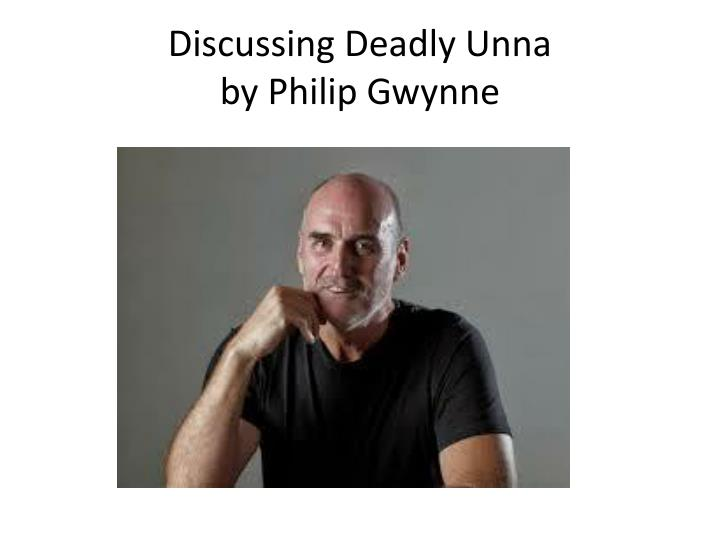 "eulogy on deadly unna by phillip We will write a custom essay sample on eulogy on ""deadly unna"" by phillip related essays: identity in the novel deadly unna deadly unna as a result of what."
