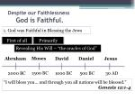 despite our faithlessness god is faithful2