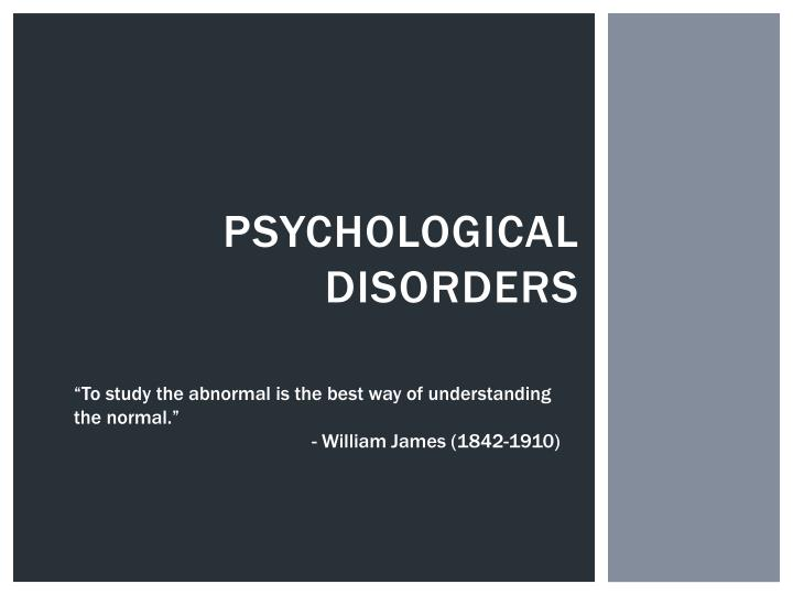 psychological disorders n.