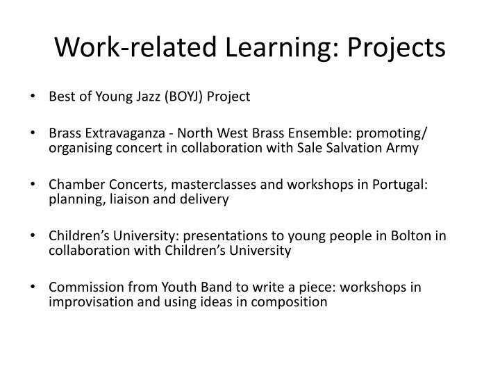 Work-related Learning: Projects