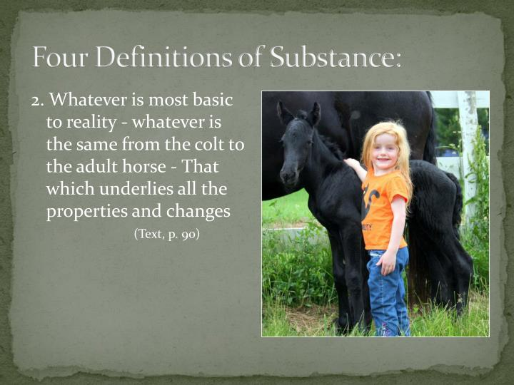 Four Definitions of Substance: