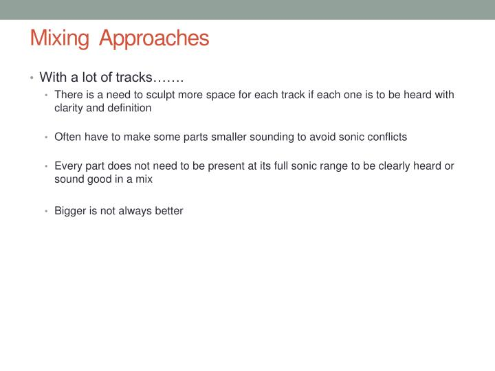 Mixing  Approaches