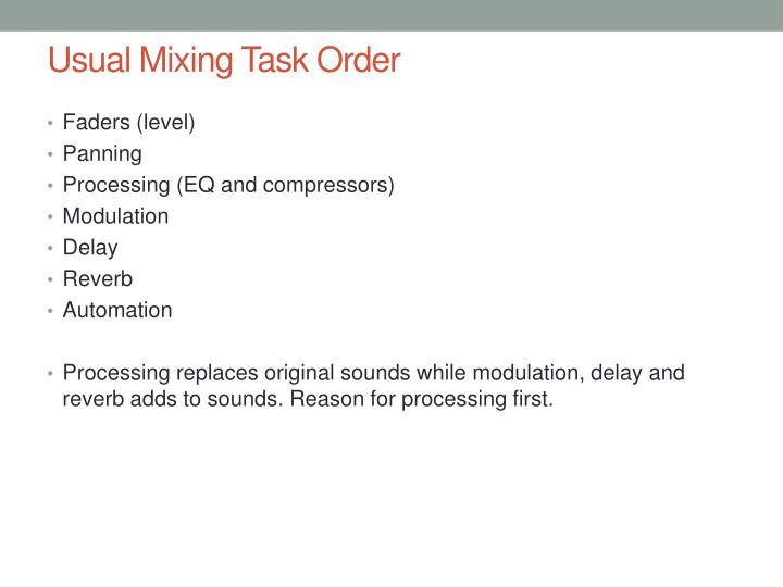 Usual Mixing Task Order