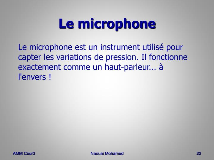 Le microphone