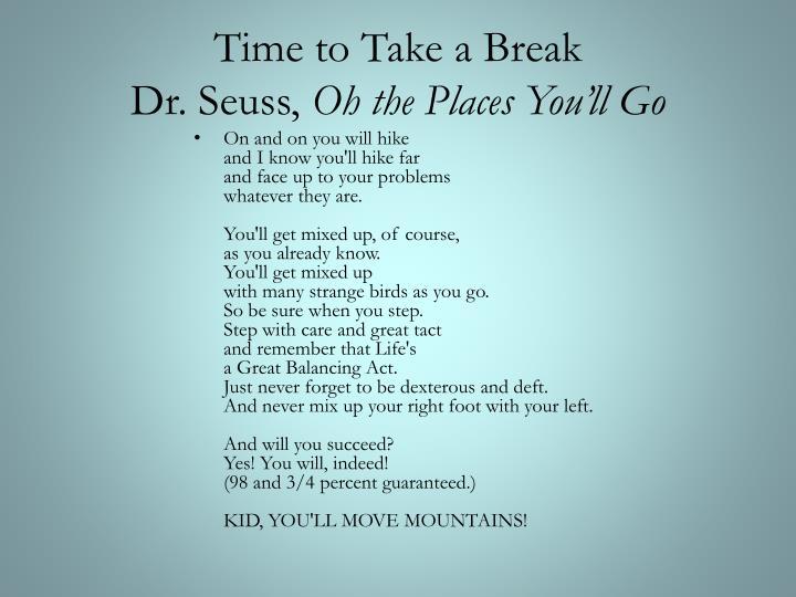 Time to Take a Break