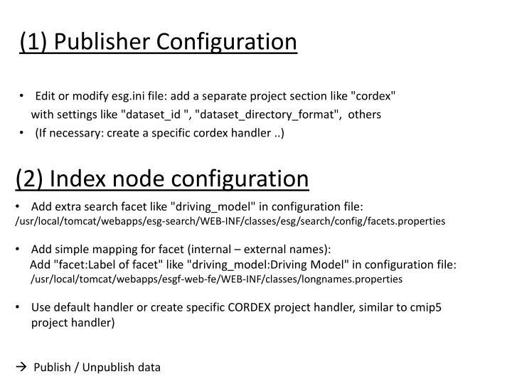1 publisher configuration