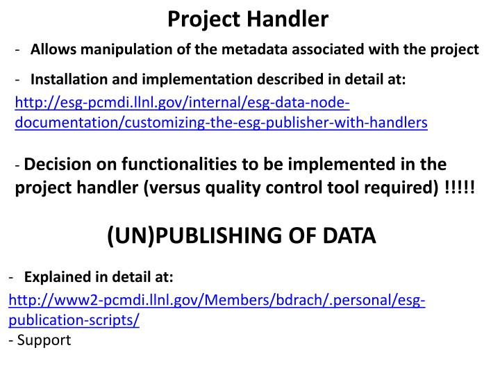 Allows manipulation of the metadata associated with the project
