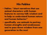 his fables