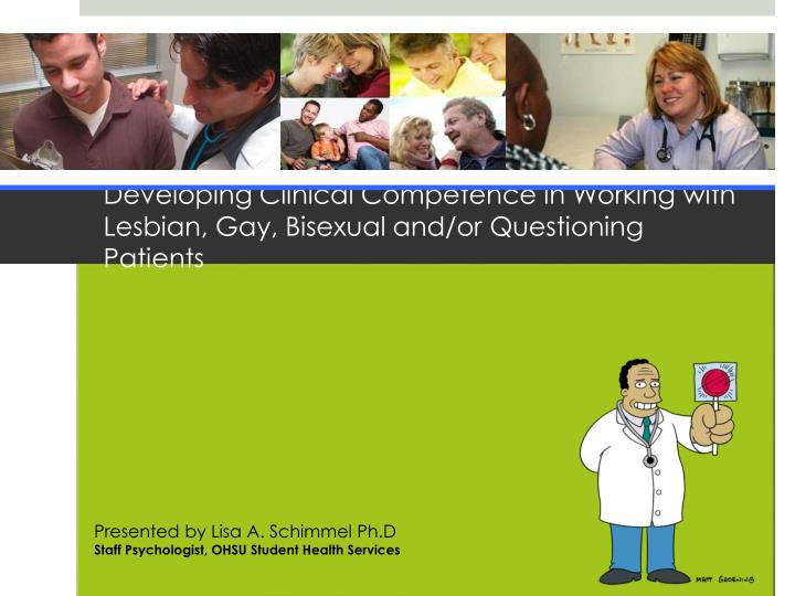 Developing Clinical Competence in Working withLesbian, Gay, ...