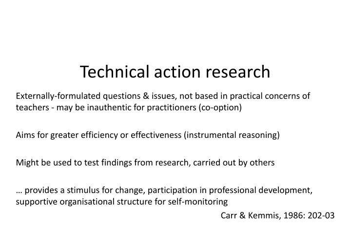 Technical action research