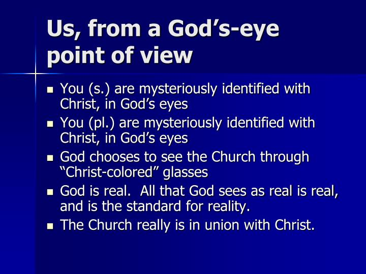 Us, from a God's-eye point of view
