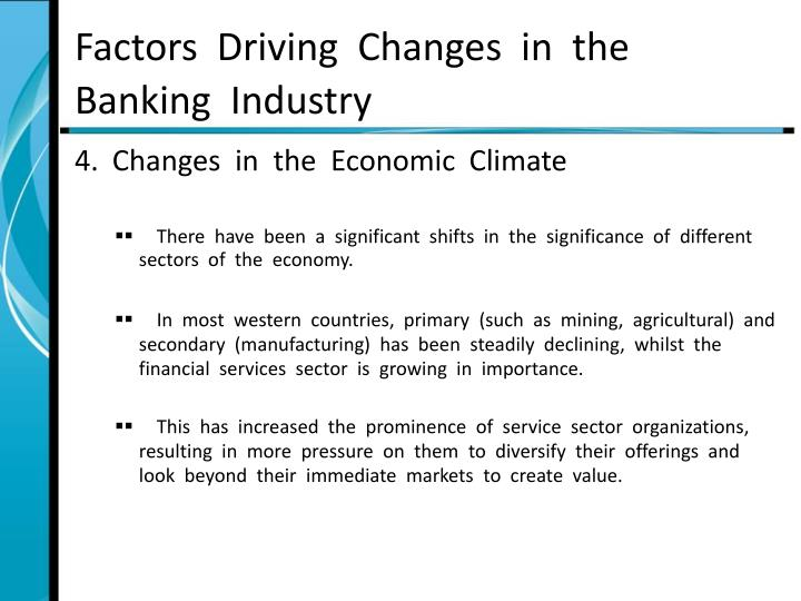 Factors  Driving  Changes  in  the