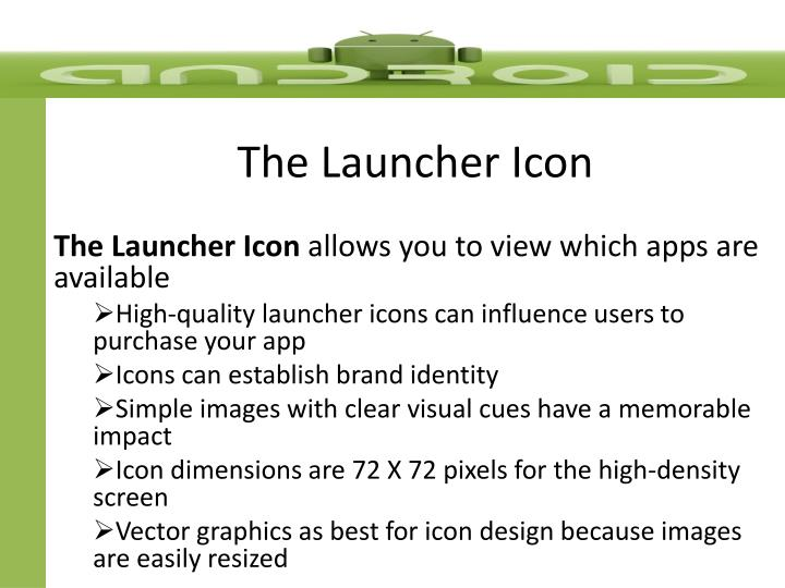 The Launcher Icon