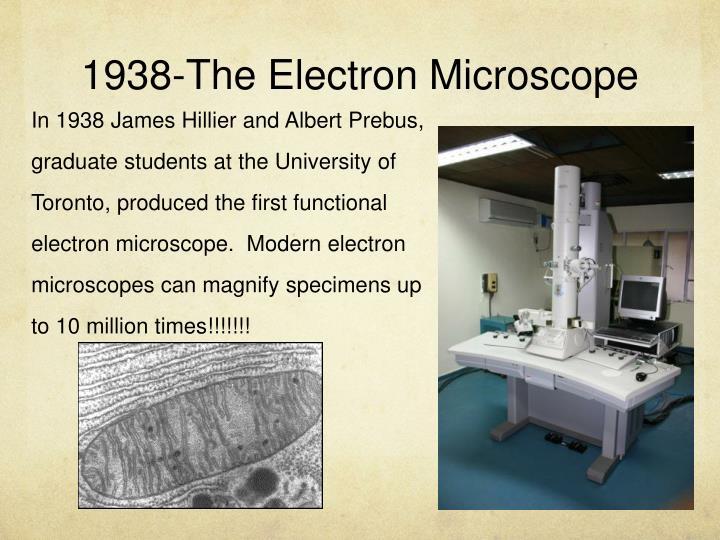 1938-The Electron Microscope