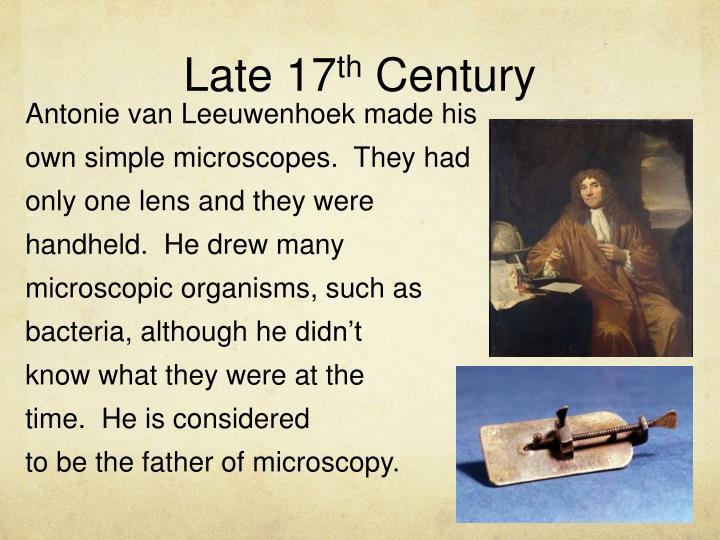 Late 17 th century