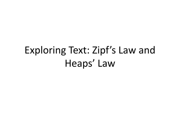 exploring text zipf s law and heaps law n.