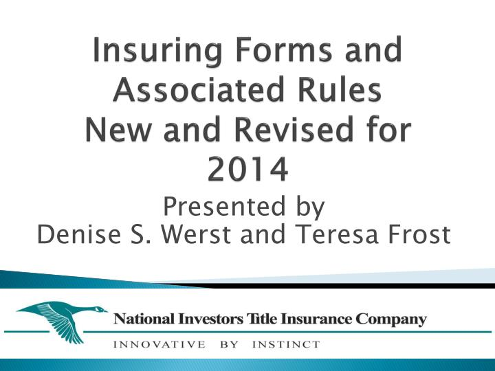 insuring forms and associated rules new and revised for 2014 n.
