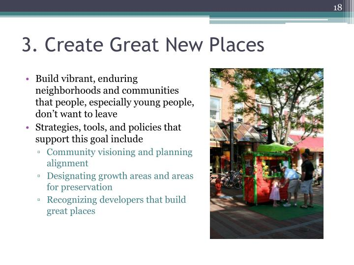 3. Create Great New Places