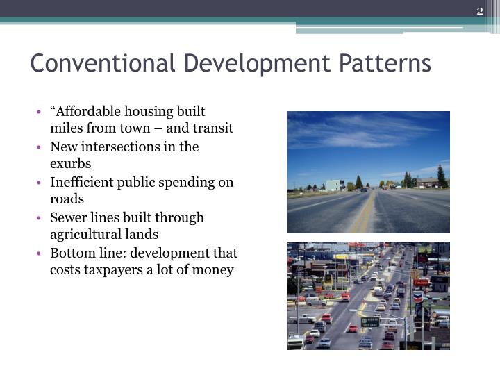 Conventional development patterns